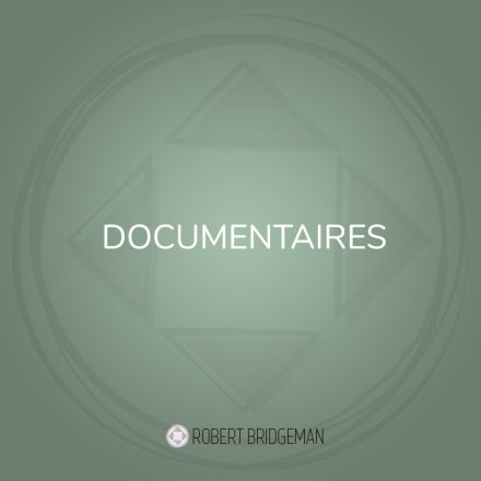 Documentaries Robert Bridgeman
